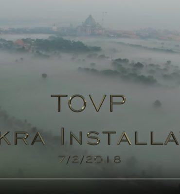 TOVP Chakra Installation Ceremony, Feb 7th 2018