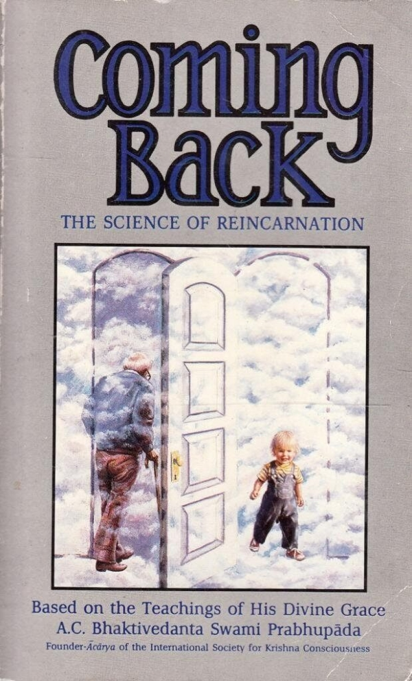 Coming Back: The Science of Reincarnation