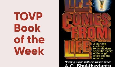Βιβλίο της εβδομάδας TOVP #21: Η ζωή προέρχεται από τη ζωή: Πρωινές βόλτες με τον AC Bhaktivedanta Swami Prabhupada